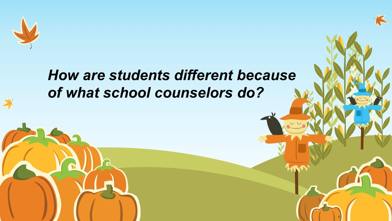 How are students different because of what school counselors do