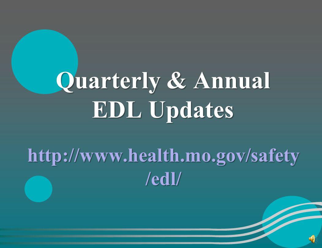Quarterly & Annual EDL Updates