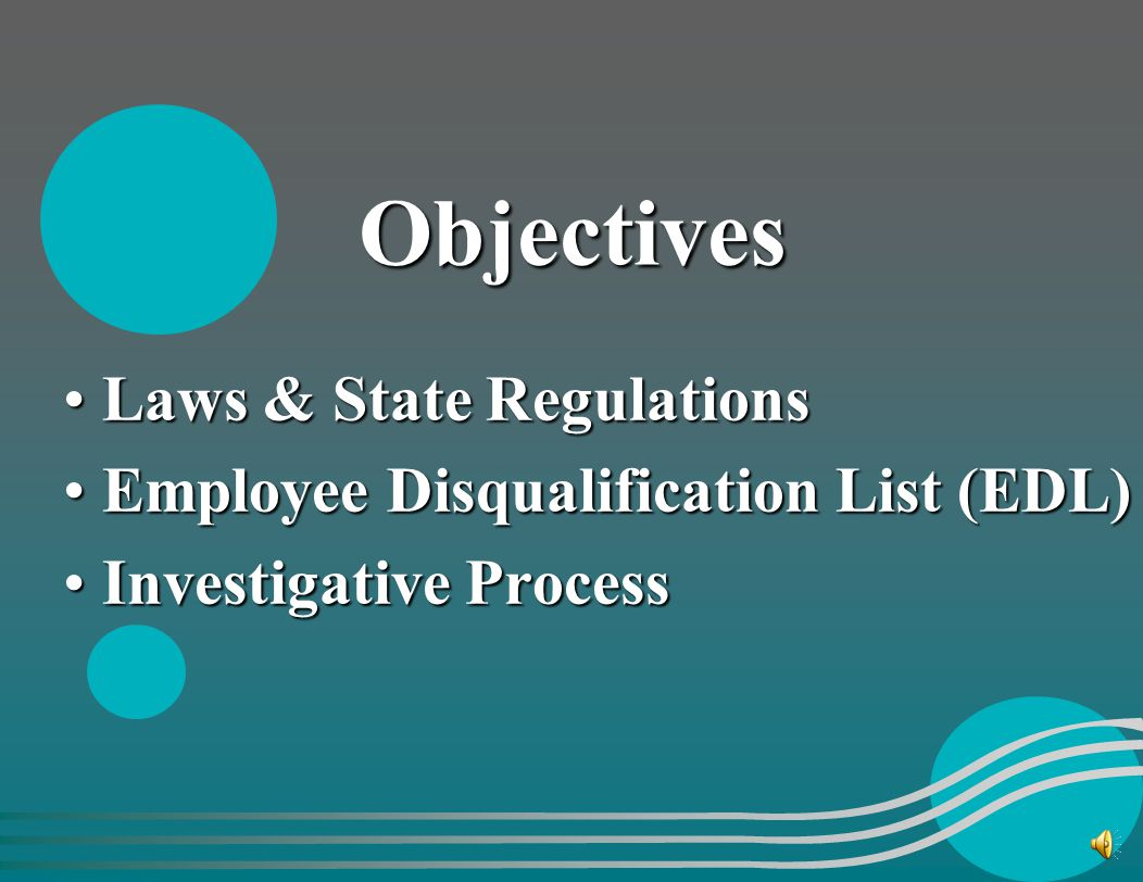 Objectives Laws & State Regulations