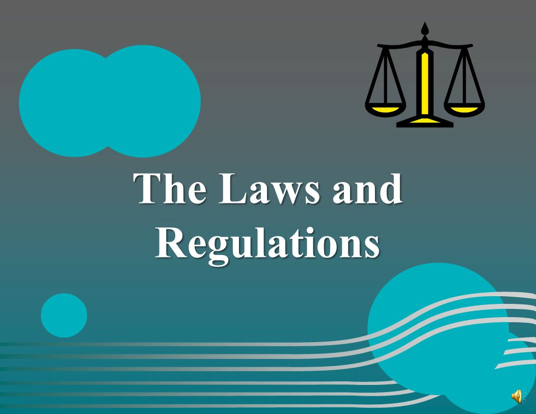 The Laws and Regulations