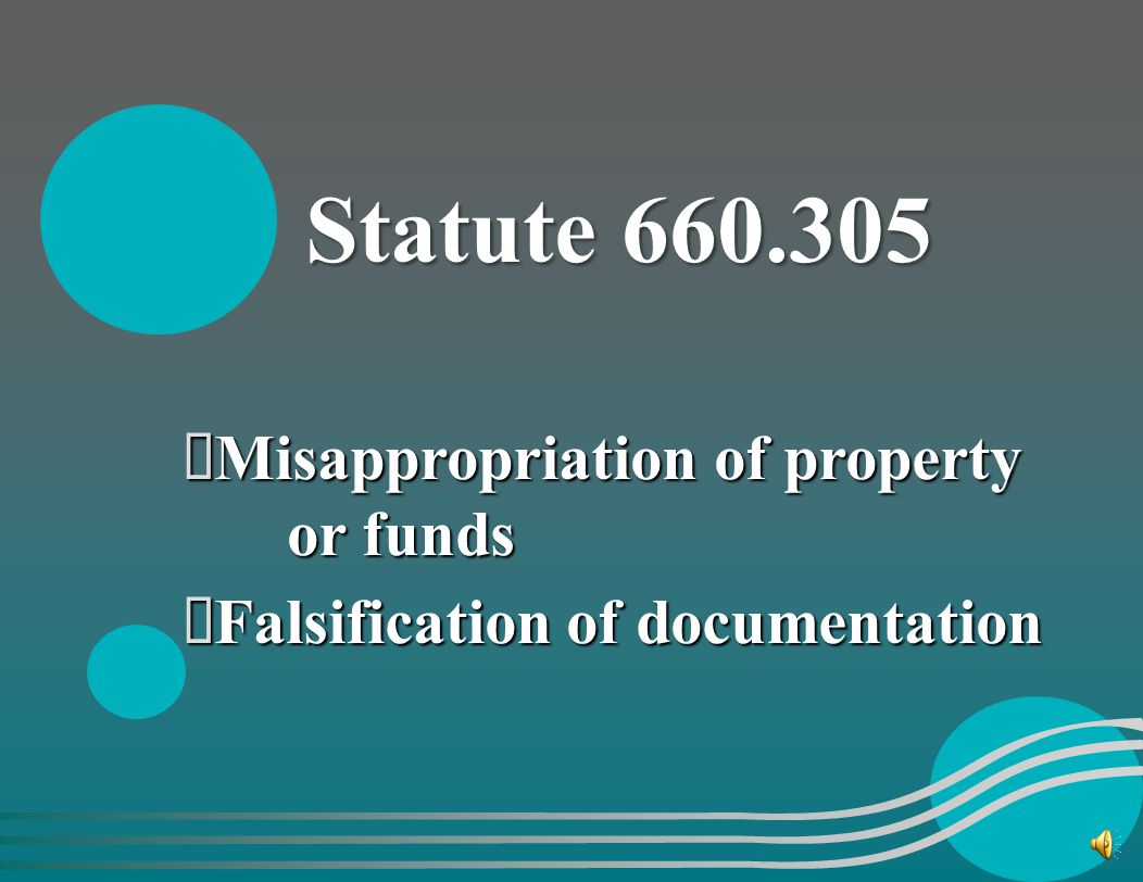 Statute 660.305 Misappropriation of property or funds