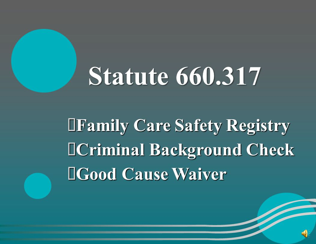 Statute 660.317 Family Care Safety Registry Criminal Background Check