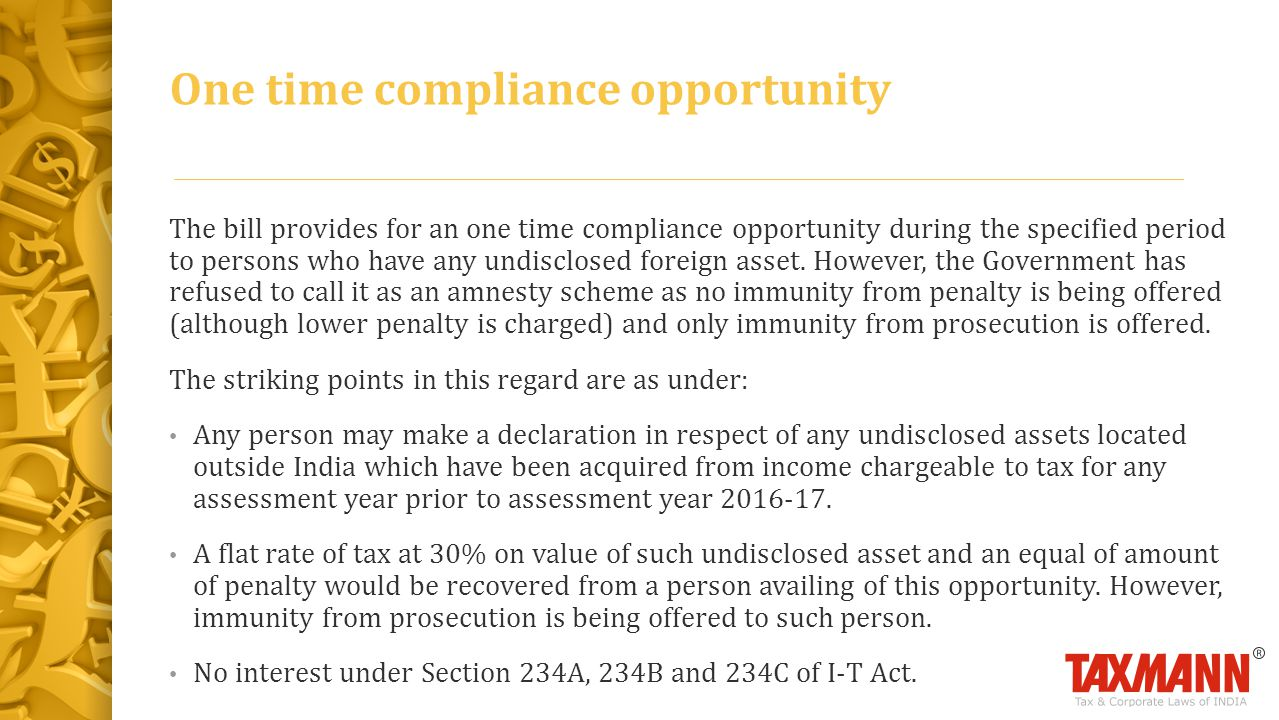 One time compliance opportunity
