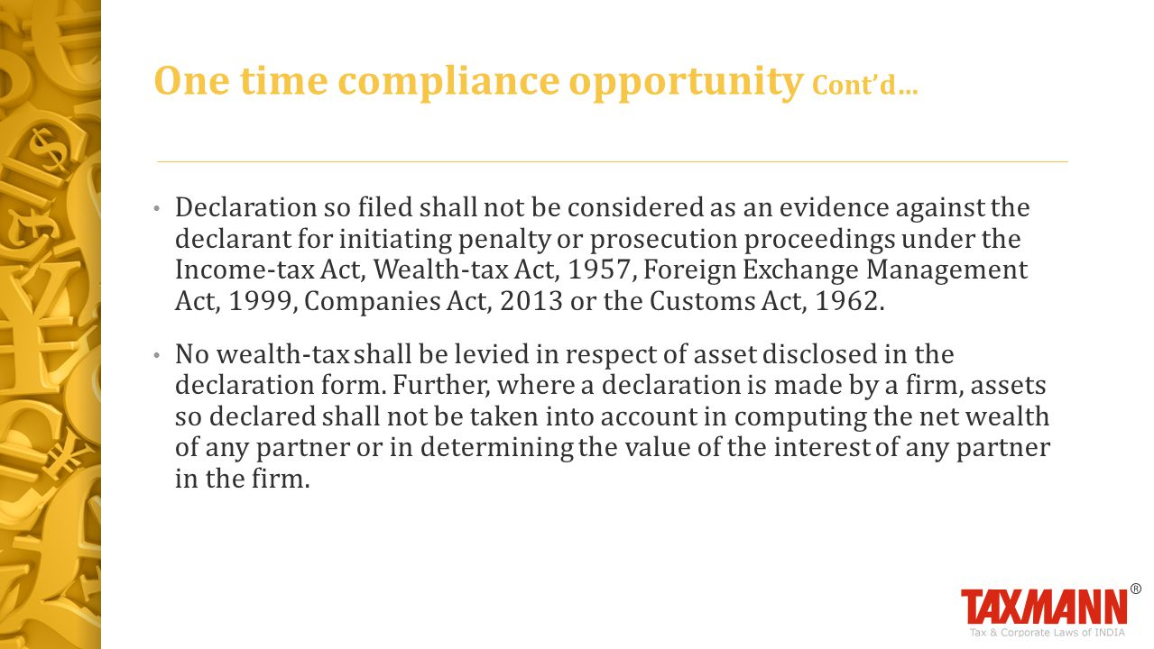 One time compliance opportunity Cont'd…