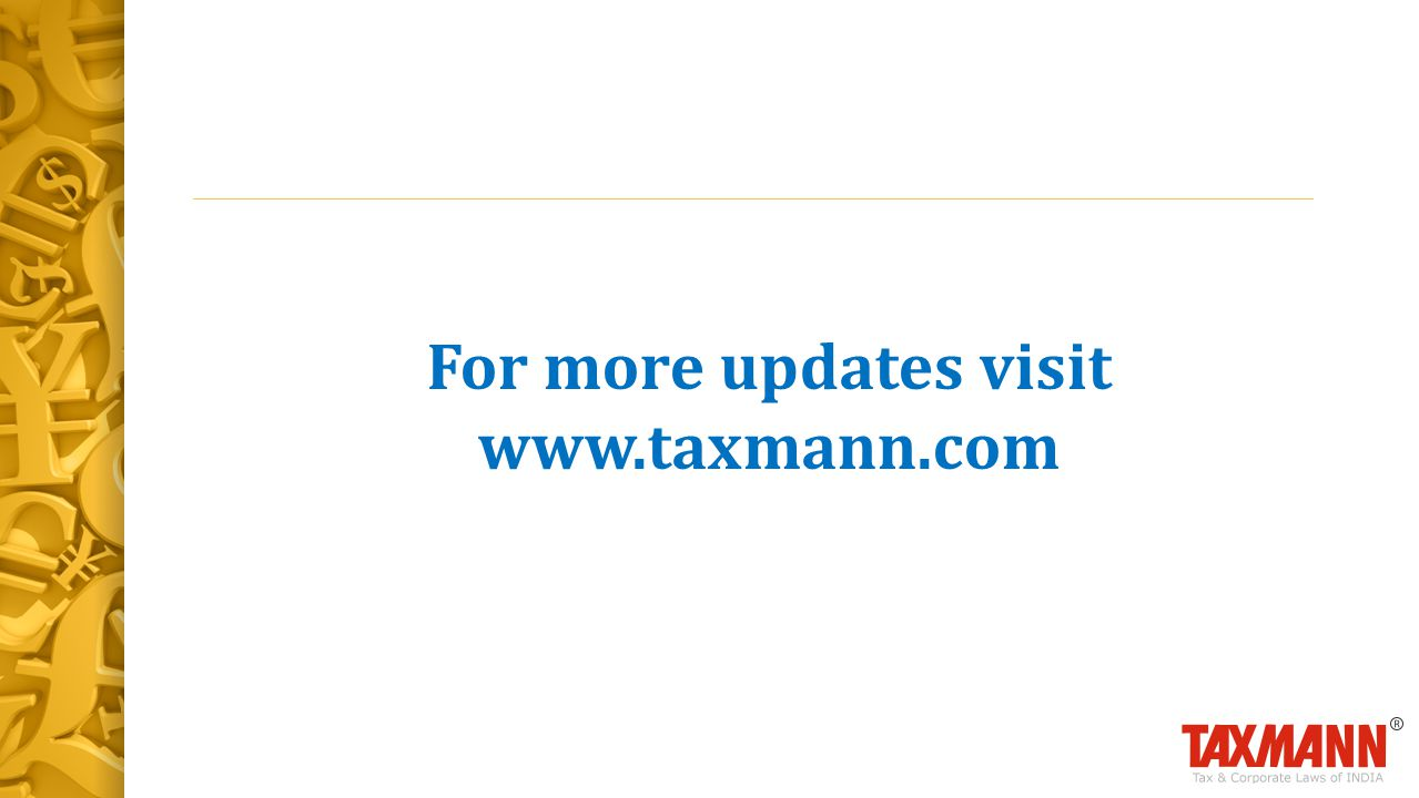 For more updates visit www.taxmann.com