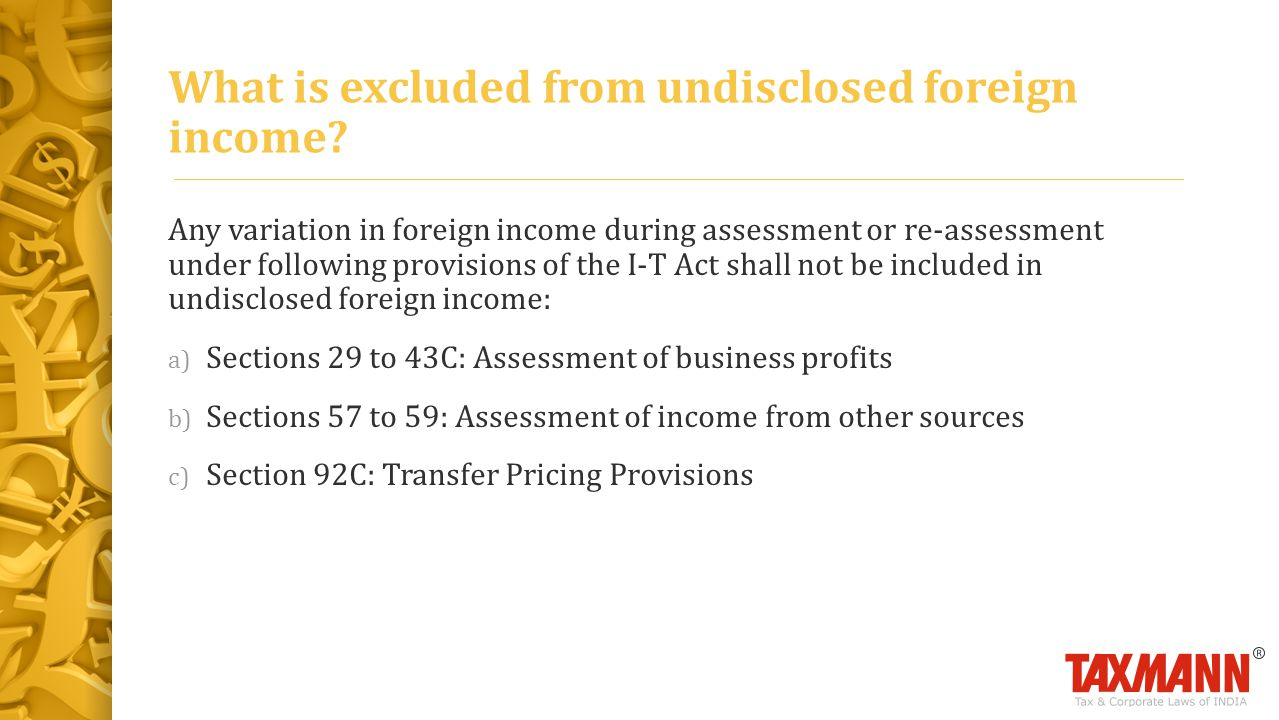 What is excluded from undisclosed foreign income