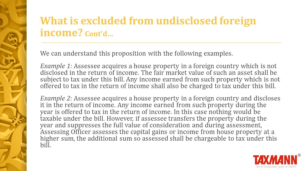 What is excluded from undisclosed foreign income Cont'd…