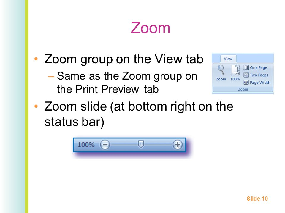 Zoom Zoom group on the View tab