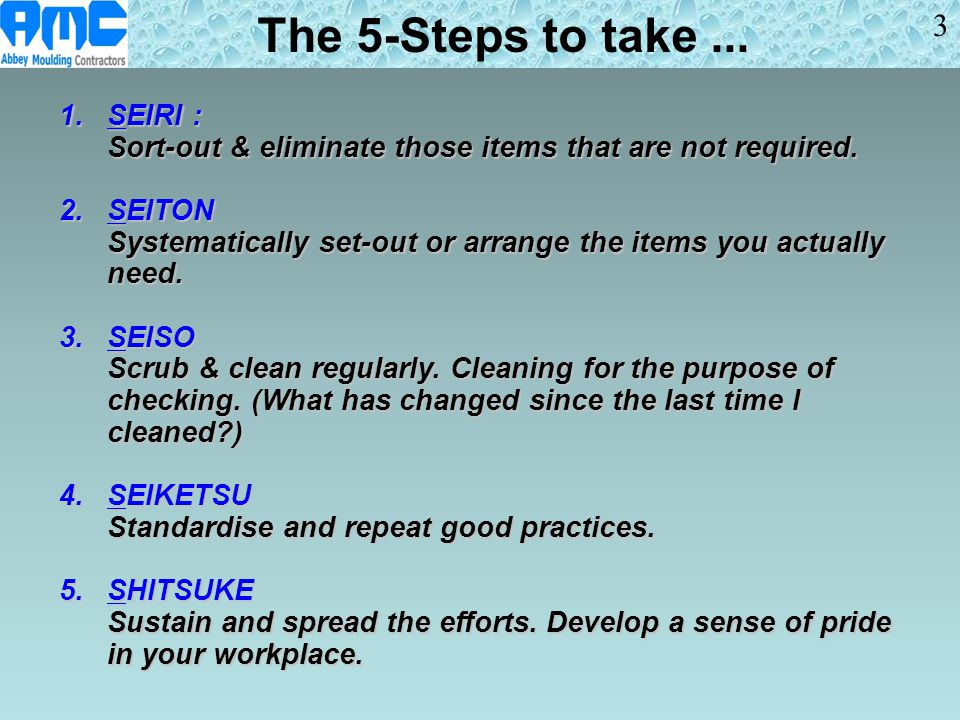 The 5-Steps to take ... 3 1. SEIRI :