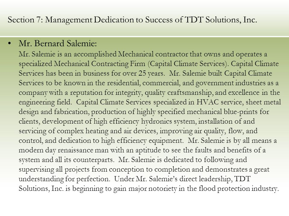 Section 7: Management Dedication to Success of TDT Solutions, Inc.