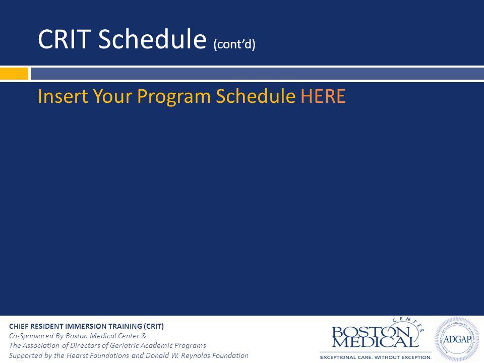 CRIT Schedule (cont'd)