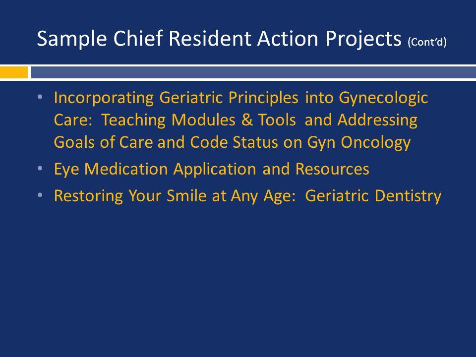 Sample Chief Resident Action Projects (Cont'd)