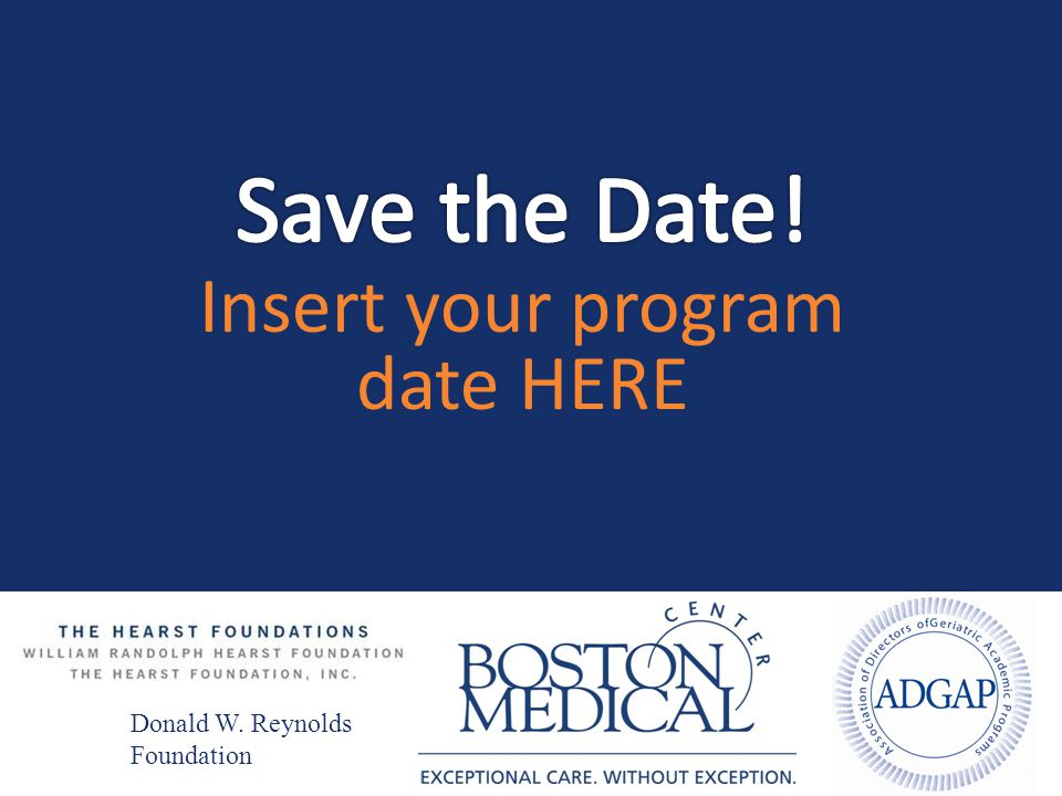 Save the Date! Insert your program date HERE