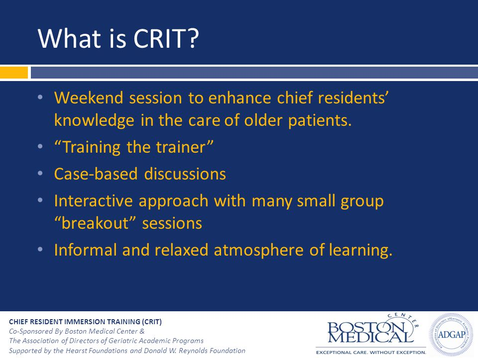 What is CRIT Weekend session to enhance chief residents' knowledge in the care of older patients.