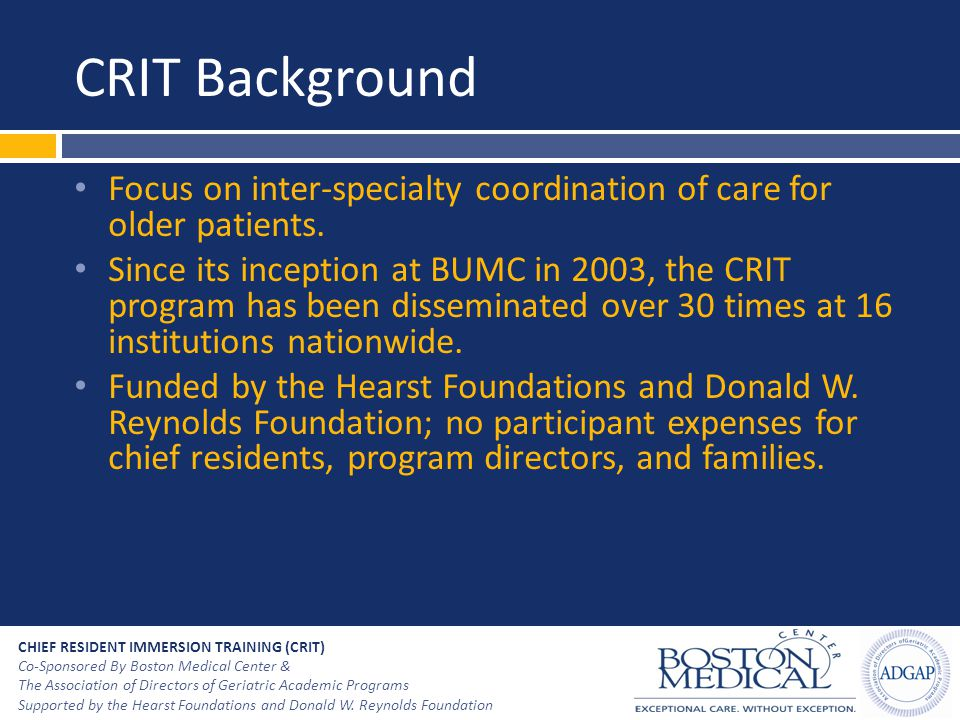 CRIT Background Focus on inter-specialty coordination of care for older patients.