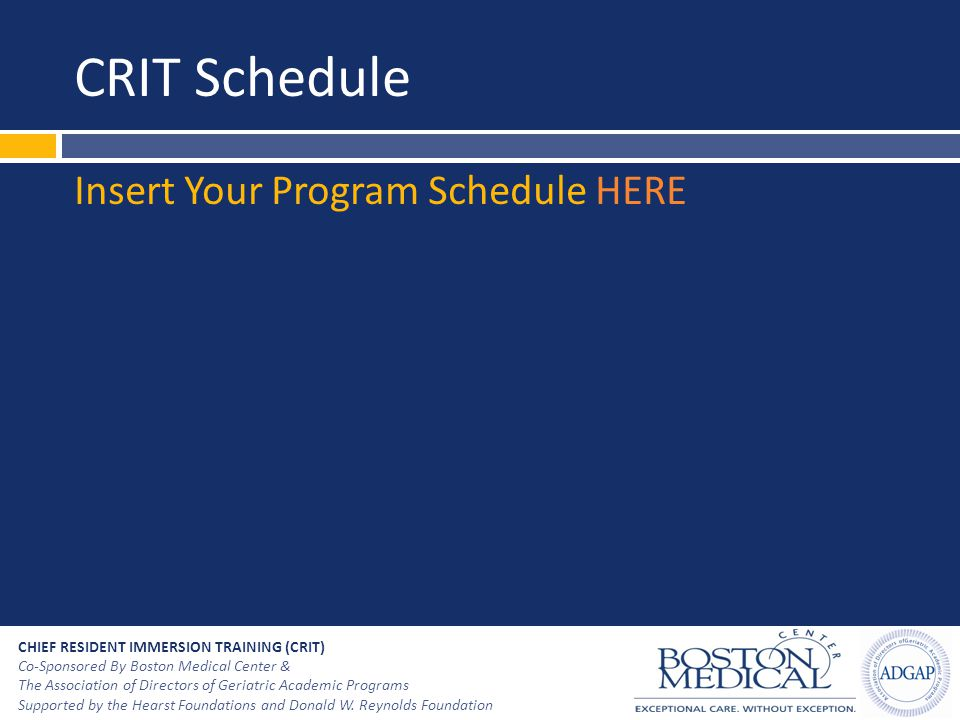 CRIT Schedule Insert Your Program Schedule HERE