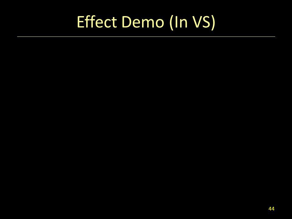 Effect Demo (In VS)
