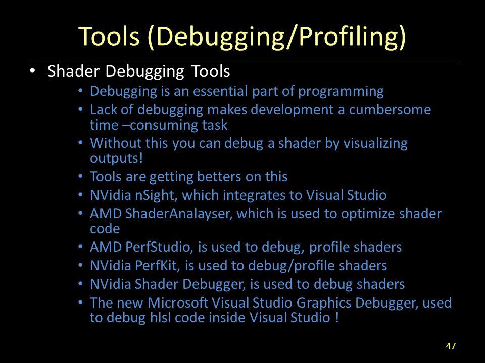 Tools (Debugging/Profiling)