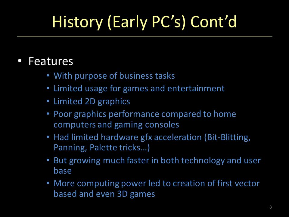 History (Early PC's) Cont'd