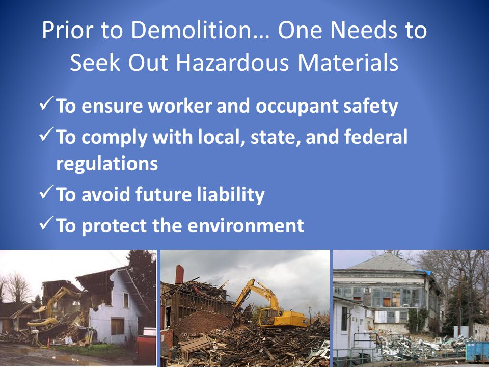 Prior to Demolition… One Needs to Seek Out Hazardous Materials