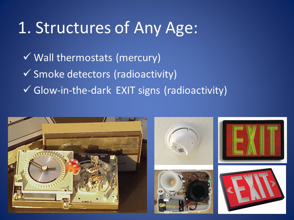 1. Structures of Any Age: Wall thermostats (mercury)