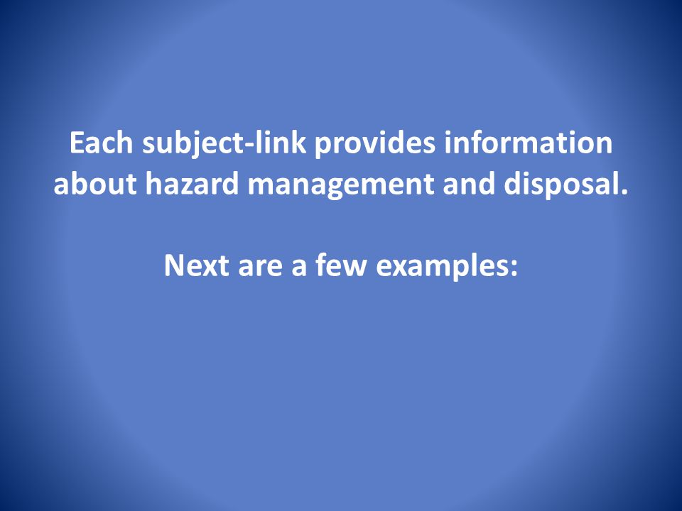 Each subject-link provides information about hazard management and disposal.