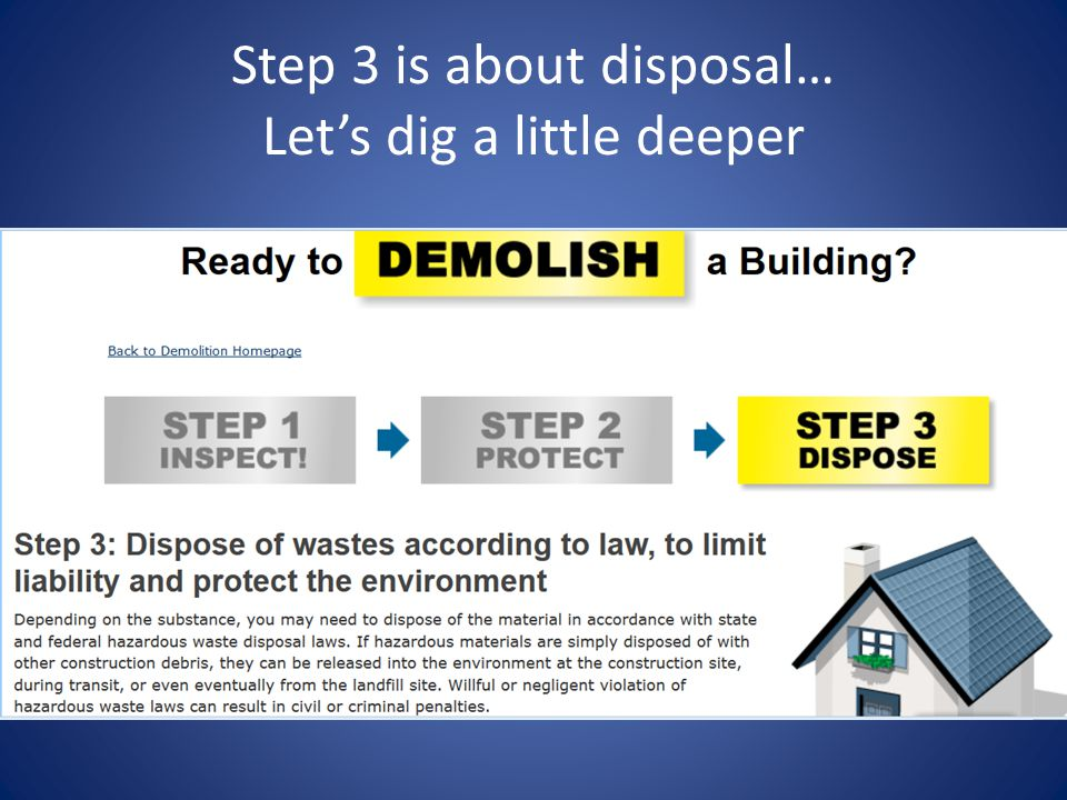 Step 3 is about disposal… Let's dig a little deeper