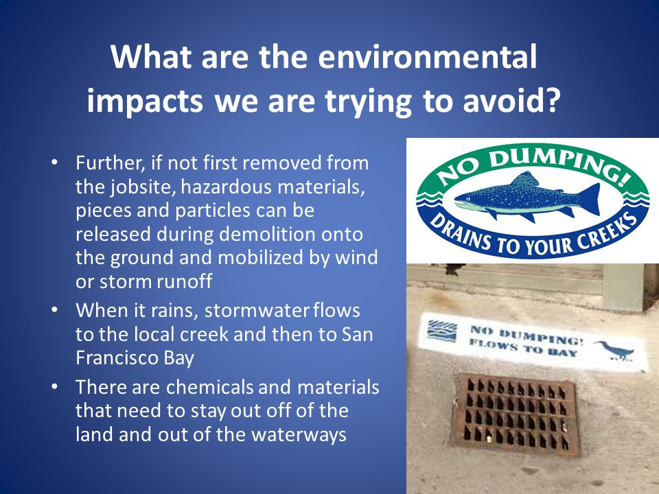 What are the environmental impacts we are trying to avoid