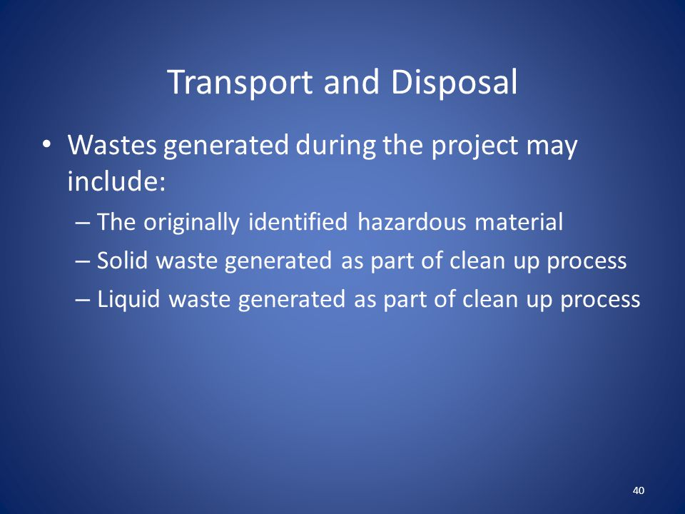 Transport and Disposal