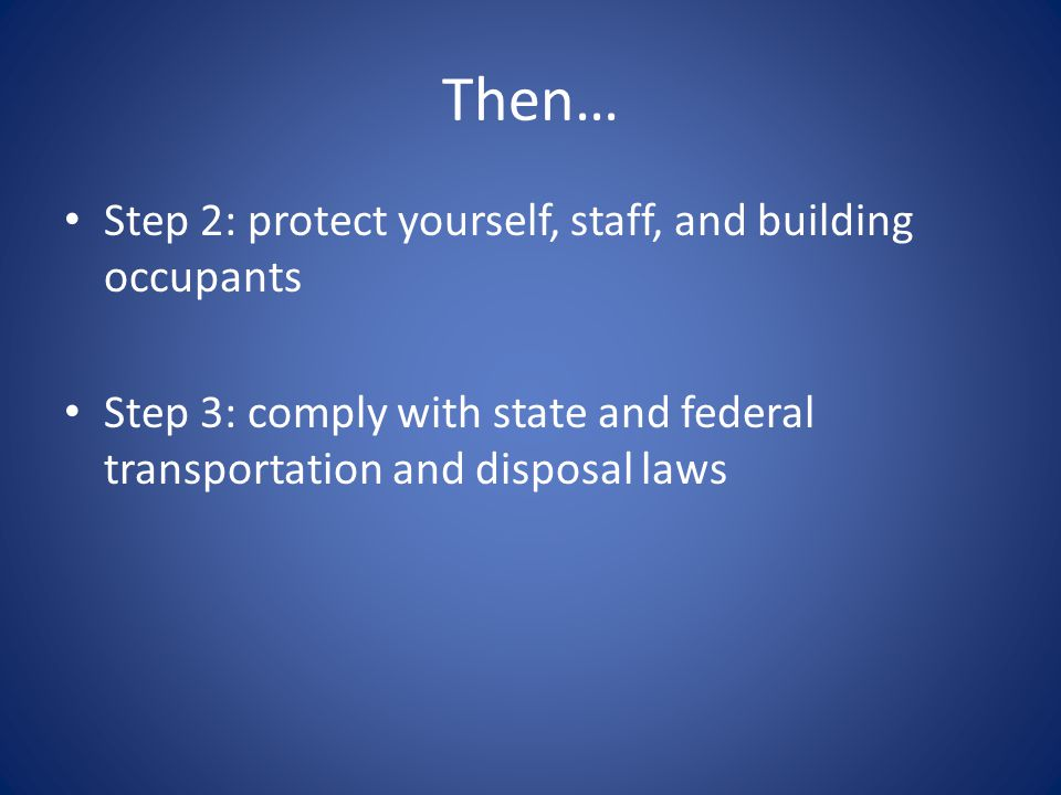 Then… Step 2: protect yourself, staff, and building occupants