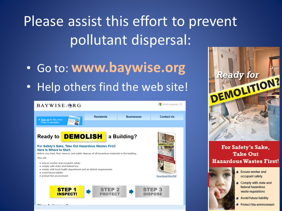 Please assist this effort to prevent pollutant dispersal: