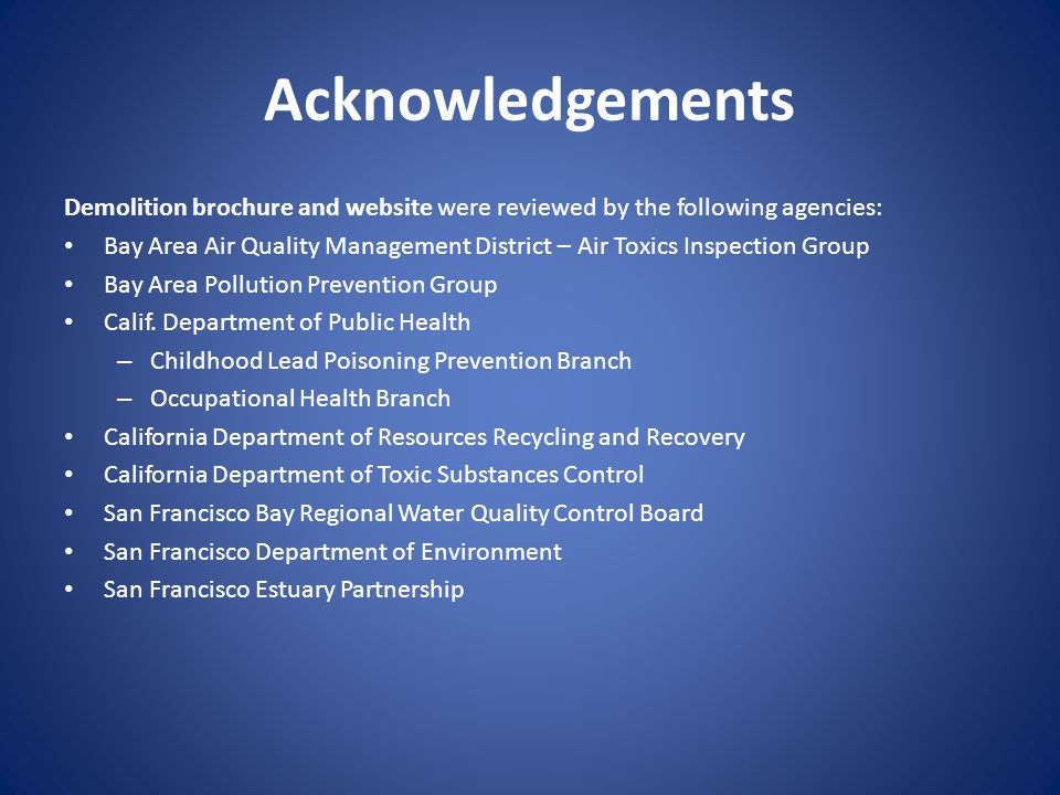 Acknowledgements Demolition brochure and website were reviewed by the following agencies: