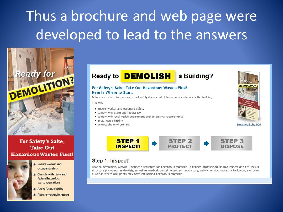 Thus a brochure and web page were developed to lead to the answers