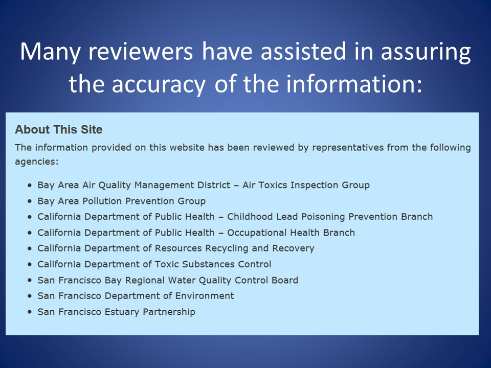 Many reviewers have assisted in assuring the accuracy of the information: