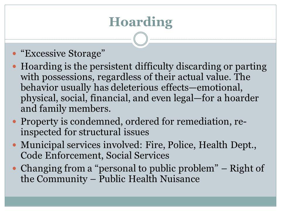 Hoarding Excessive Storage