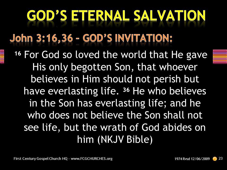 John 3:16,36 – GOD'S INVITATION: