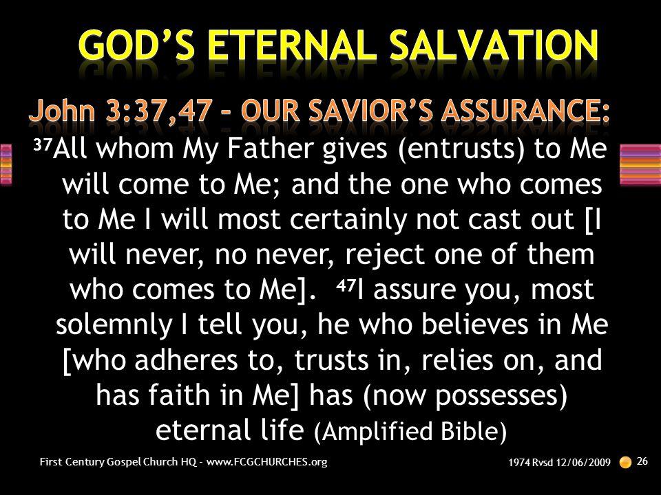 John 3:37,47 – OUR SAVIOR'S ASSURANCE: