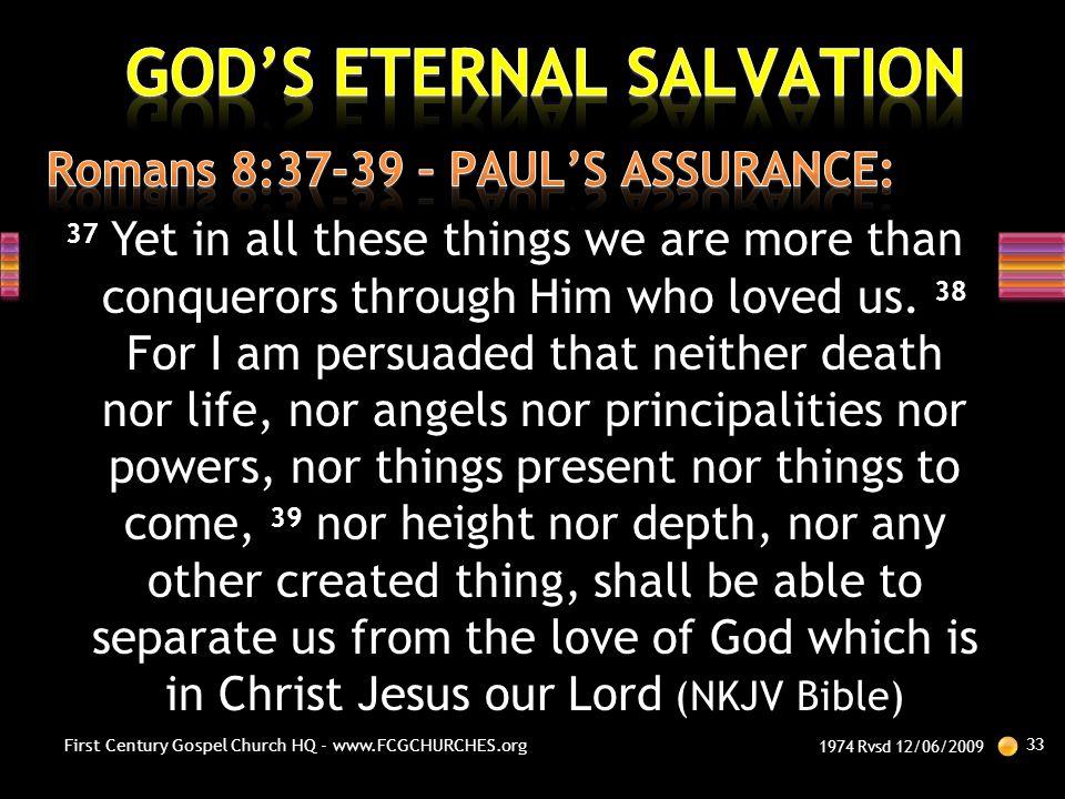 Romans 8:37-39 – PAUL'S ASSURANCE:
