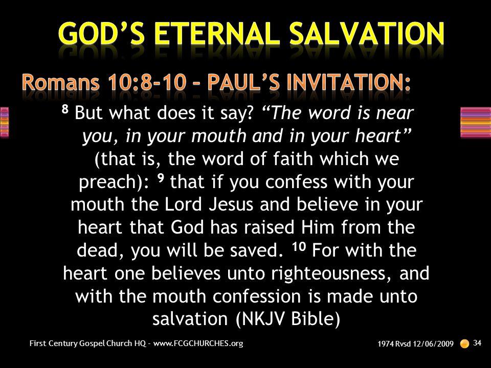 Romans 10:8-10 – PAUL'S INVITATION: