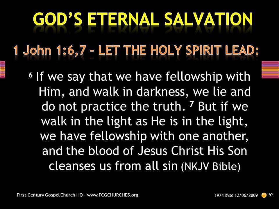 1 John 1:6,7 – LET THE HOLY SPIRIT LEAD: