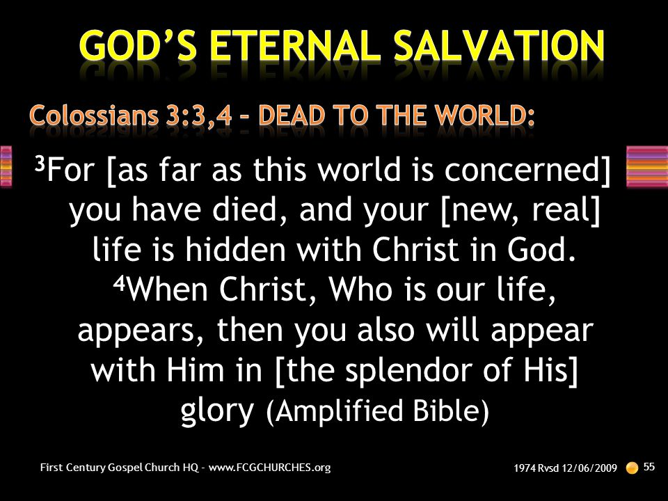 Colossians 3:3,4 – DEAD TO THE WORLD: