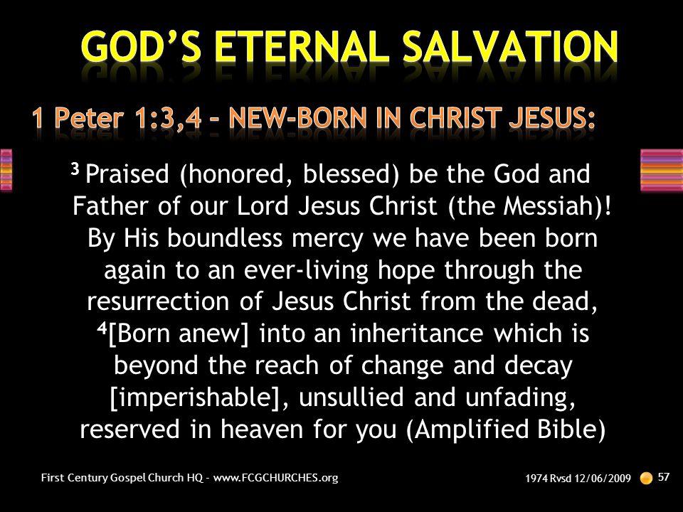 1 Peter 1:3,4 – NEW-BORN IN CHRIST JESUS: