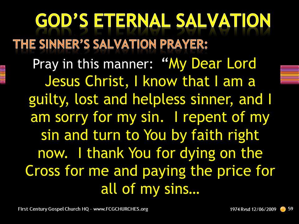 THE SINNER'S SALVATION PRAYER: