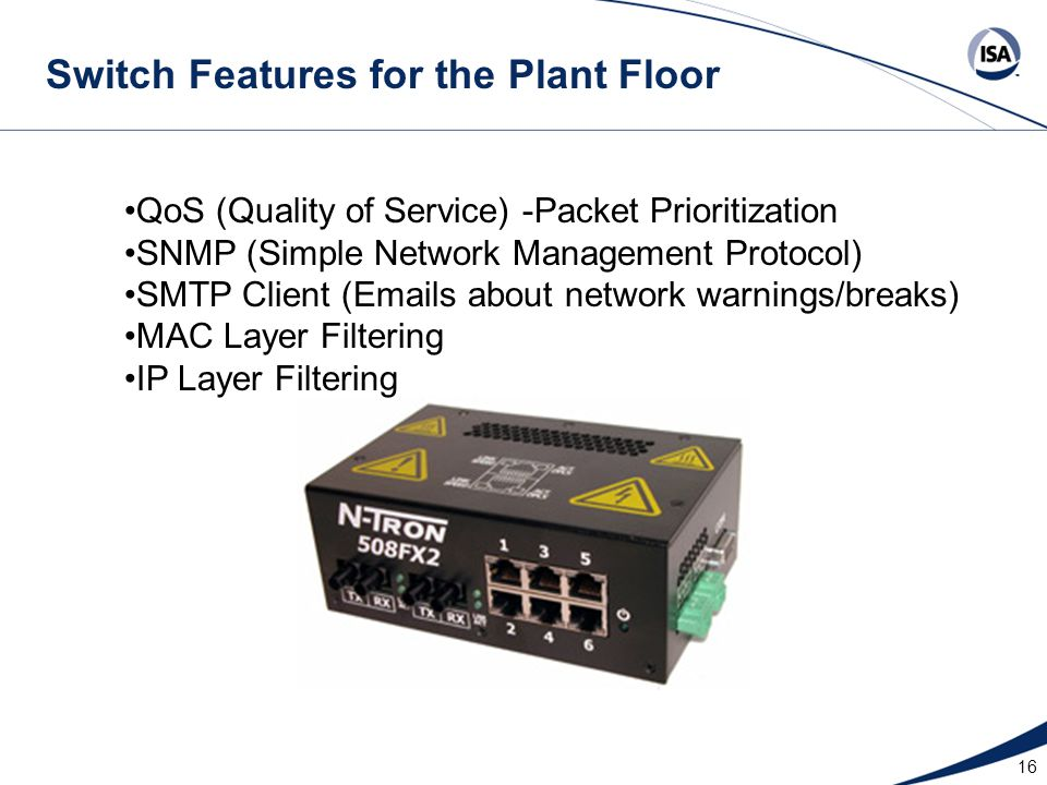 Switch Features for the Plant Floor