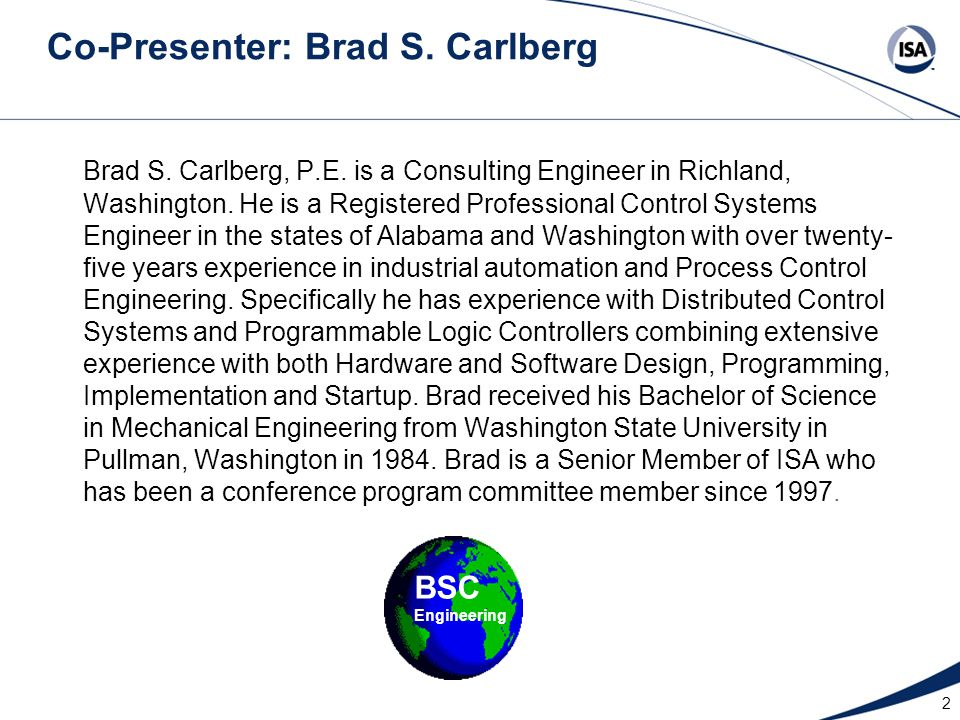 Co-Presenter: Brad S. Carlberg