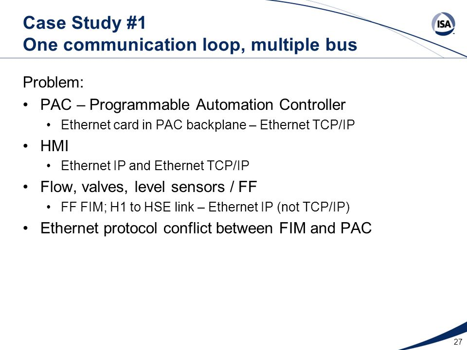 Case Study #1 One communication loop, multiple bus