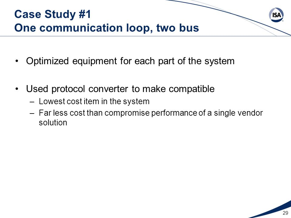 Case Study #1 One communication loop, two bus
