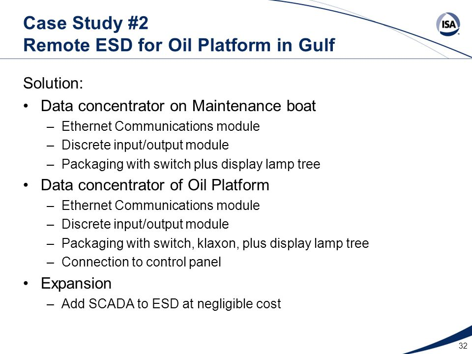 Case Study #2 Remote ESD for Oil Platform in Gulf