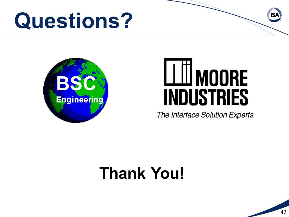 Questions BSC Engineering Thank You!