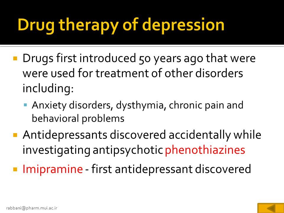 Drug therapy of depression